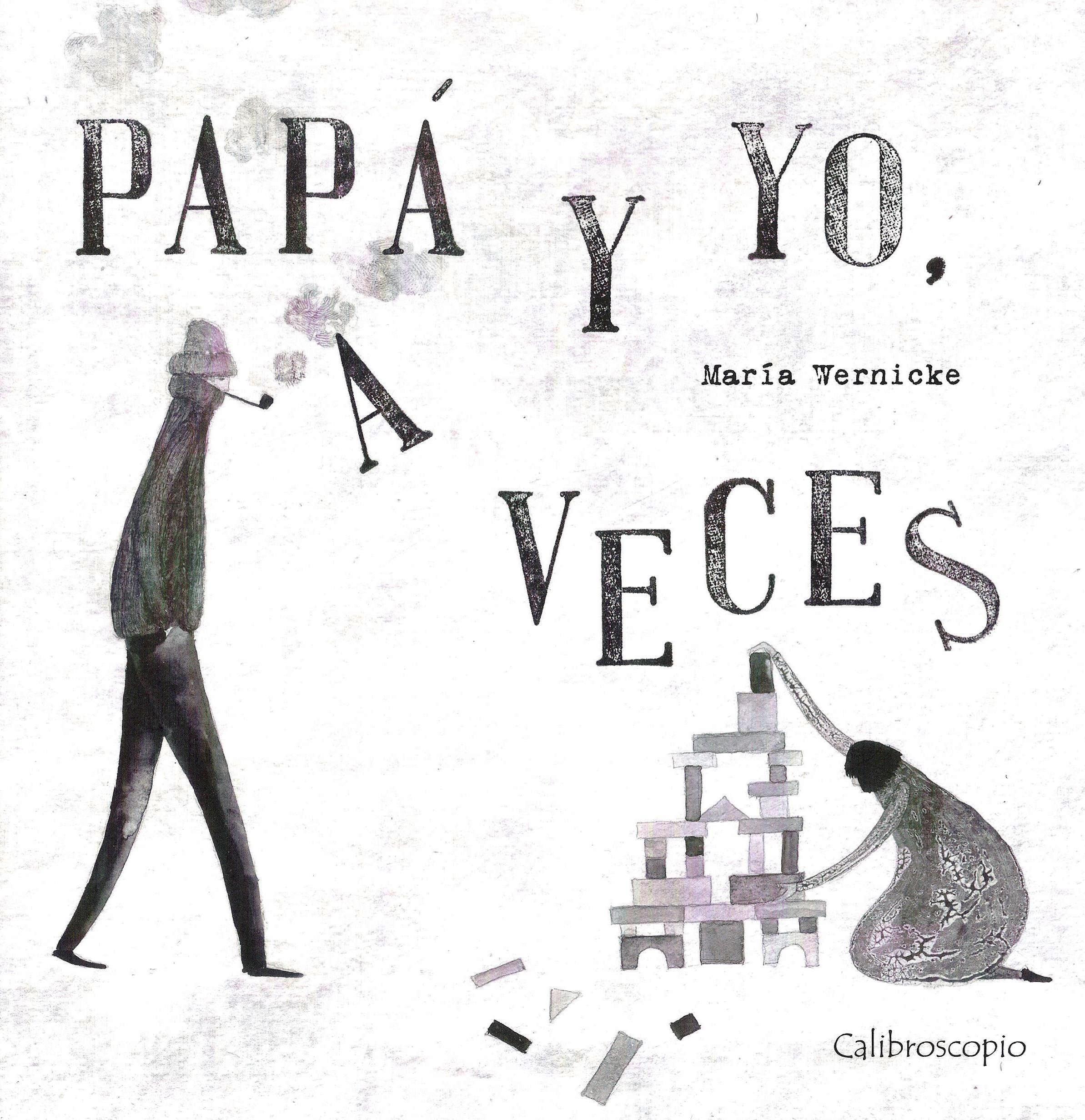 papa-y-yo-a-veces-maria-wernicke-libros-papas