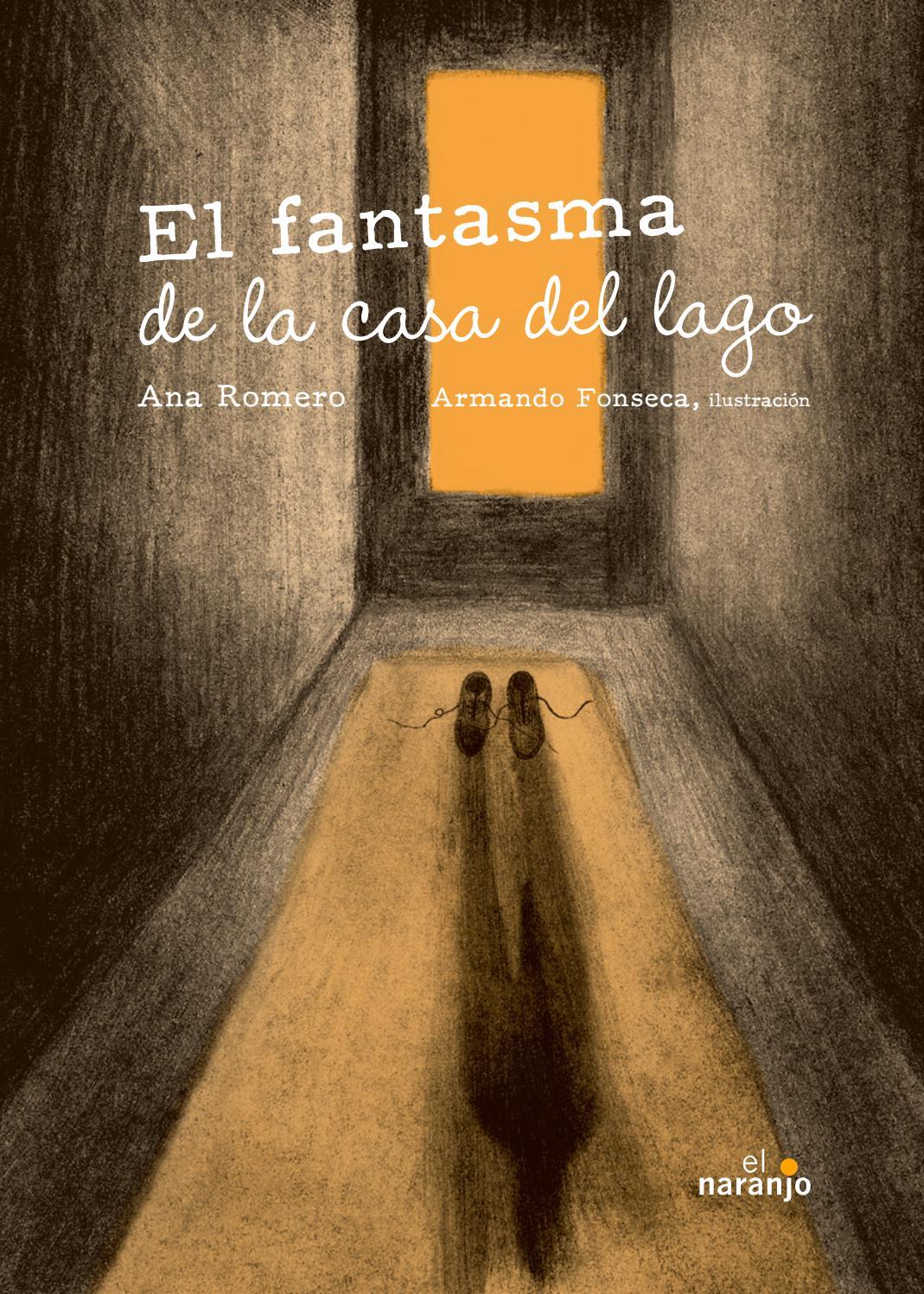 Portada de El fantasma de la casa del lago de Ana Romero con ilustraciones de Armando Fonseca