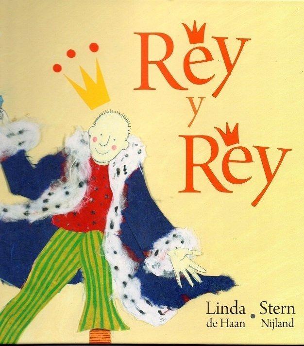 Portada del libro Rey y rey de Linda de Haan y Stern Nijland
