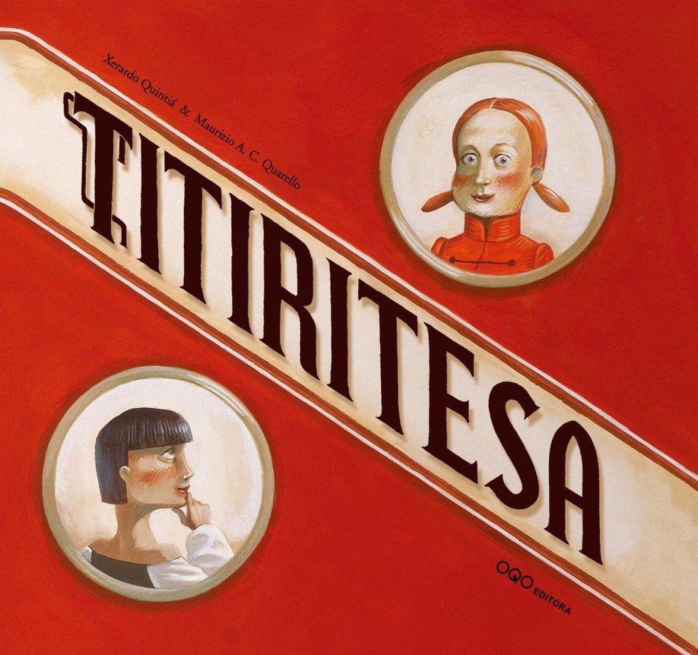 Portada de Titiritesa, de Xerardo Quintiá y Maurizio A. C. Quarello