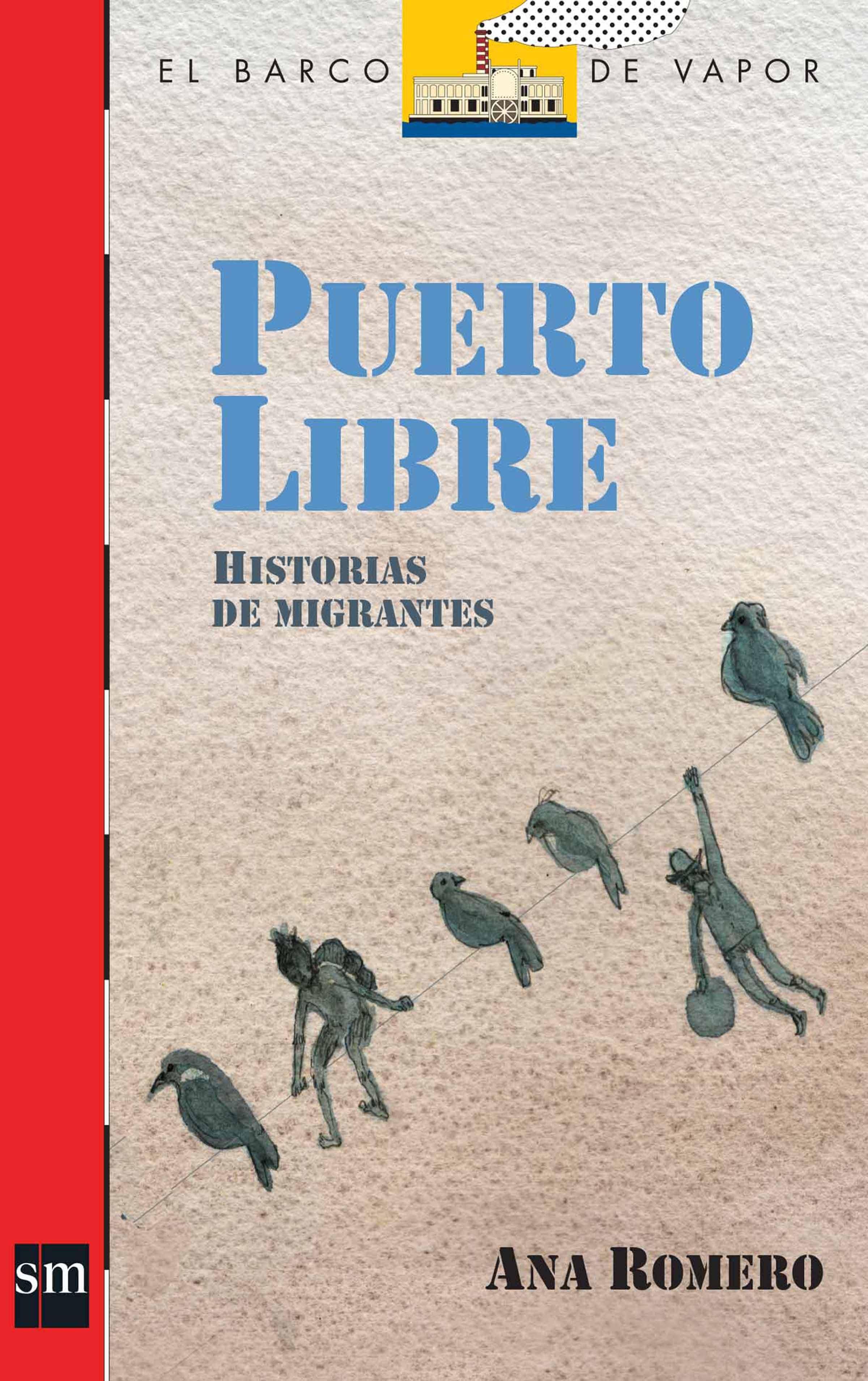 libros-sobre-migracion-puerto-libre-ana-romero