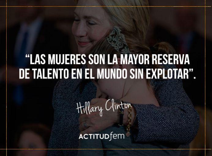 Las 10 Mejores Frases De Hillary Clinton Actitudfem