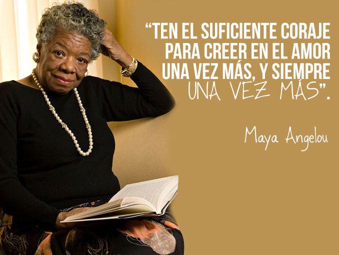 Las Mejores Frases De Maya Angelou Actitudfem