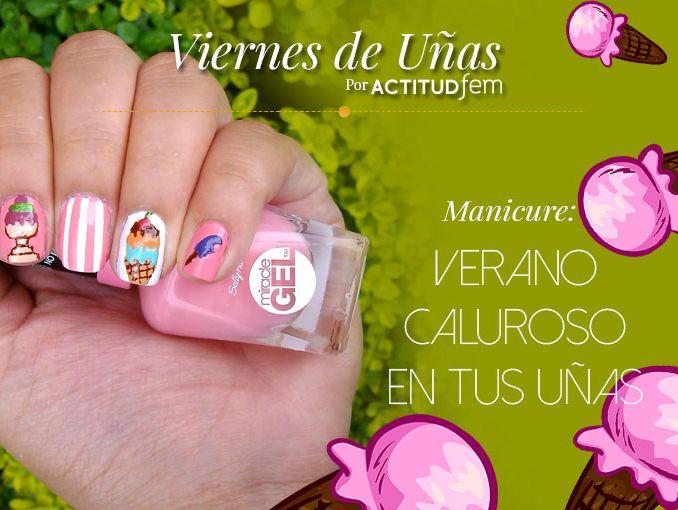 Verano Caluroso en tus uñas | ActitudFem