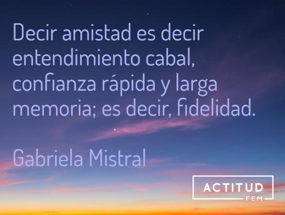 Las Mejores Frases De Gabriela Mistral A 130 Años De Su
